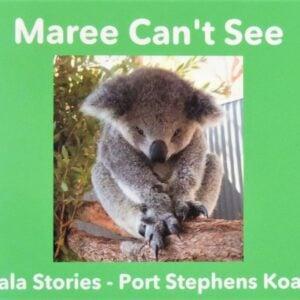 'Maree Can't See' - Port Stephens Koala Sanctuary - Port Stephens Koalas