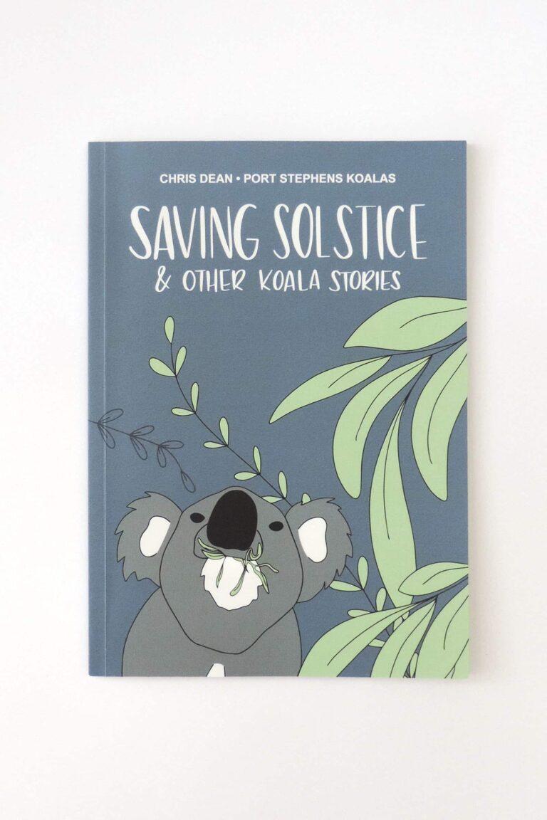 Saving Solstice cover - Port Stephens Koala Sanctuary - Port Stephens Koalas